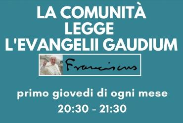 La comunità legge l'Evangelii Gaudium